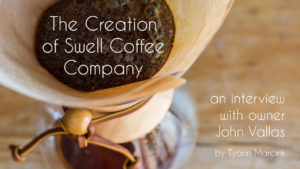 Swell Coffee Company interview