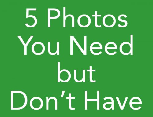 5 Photos You Need but Don't Have