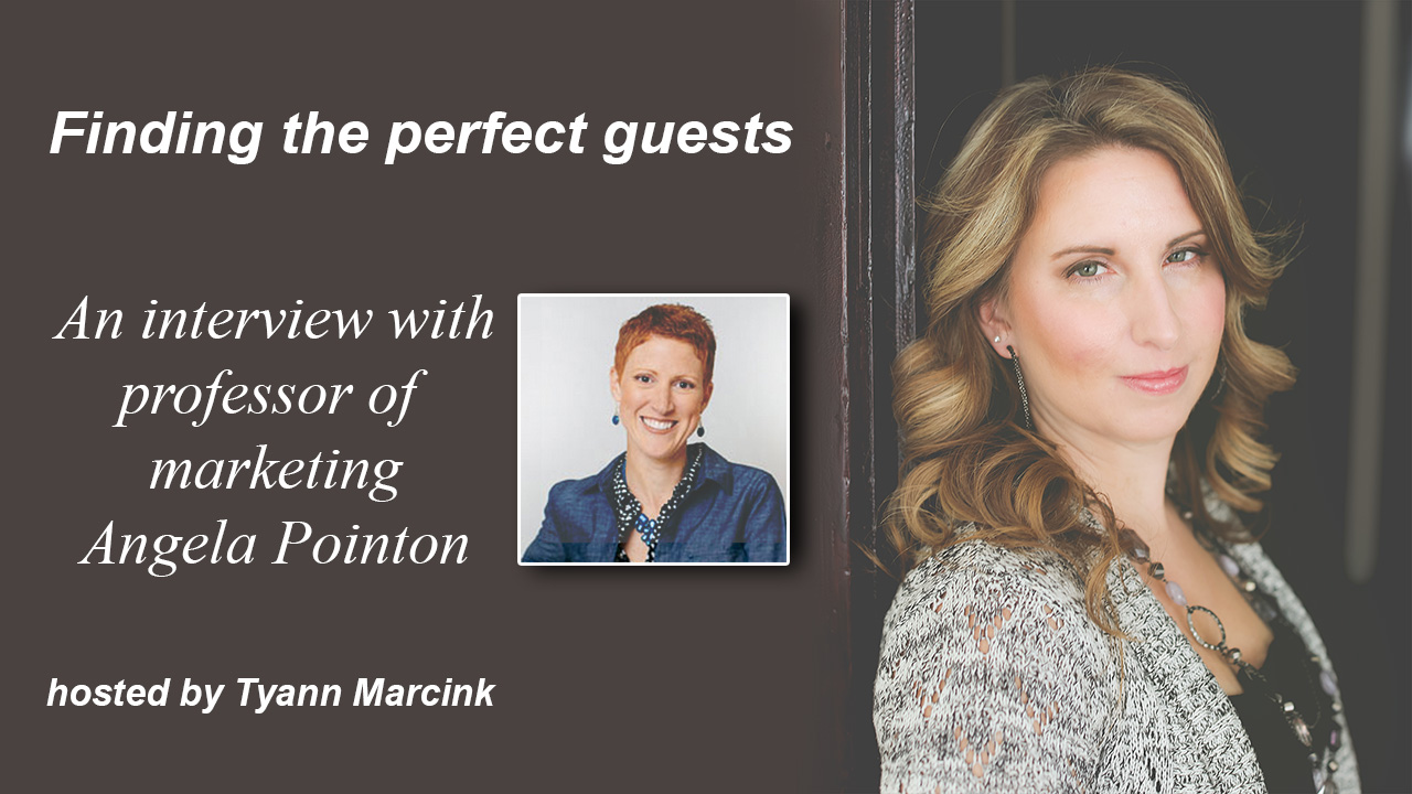 3 Steps to finding the perfect guests with Angela Pointon, professor of marketing and business.
