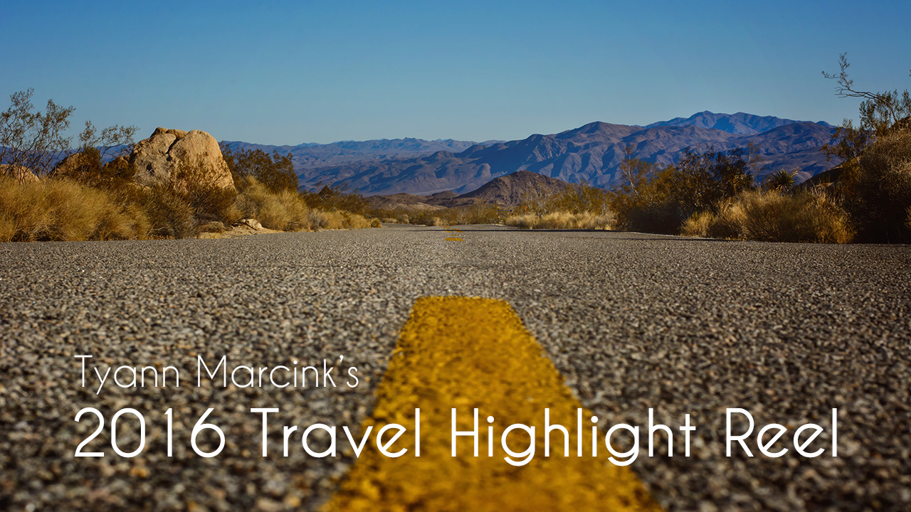2016 Travel Highlight Reel of Tyann Marcink