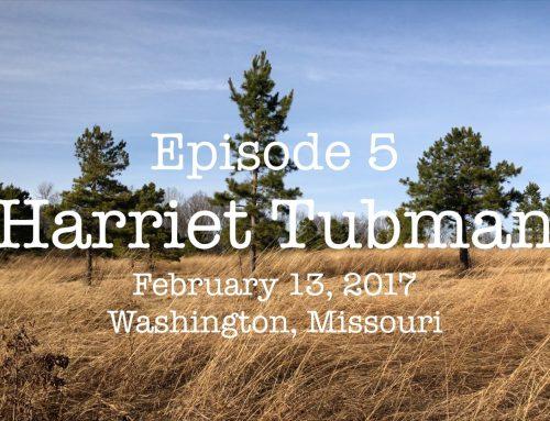 Vlog Episode 5: Harriet Tubman