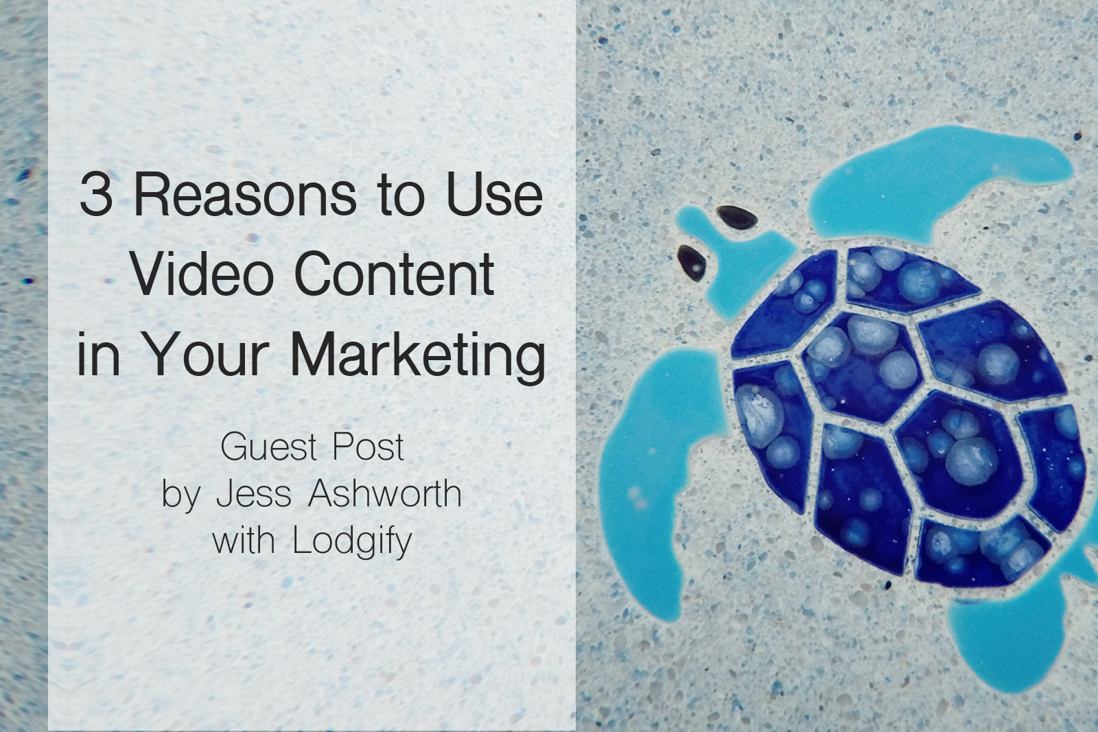 3 Reasons for Video Content Marketing for Your Vacation Rental Property